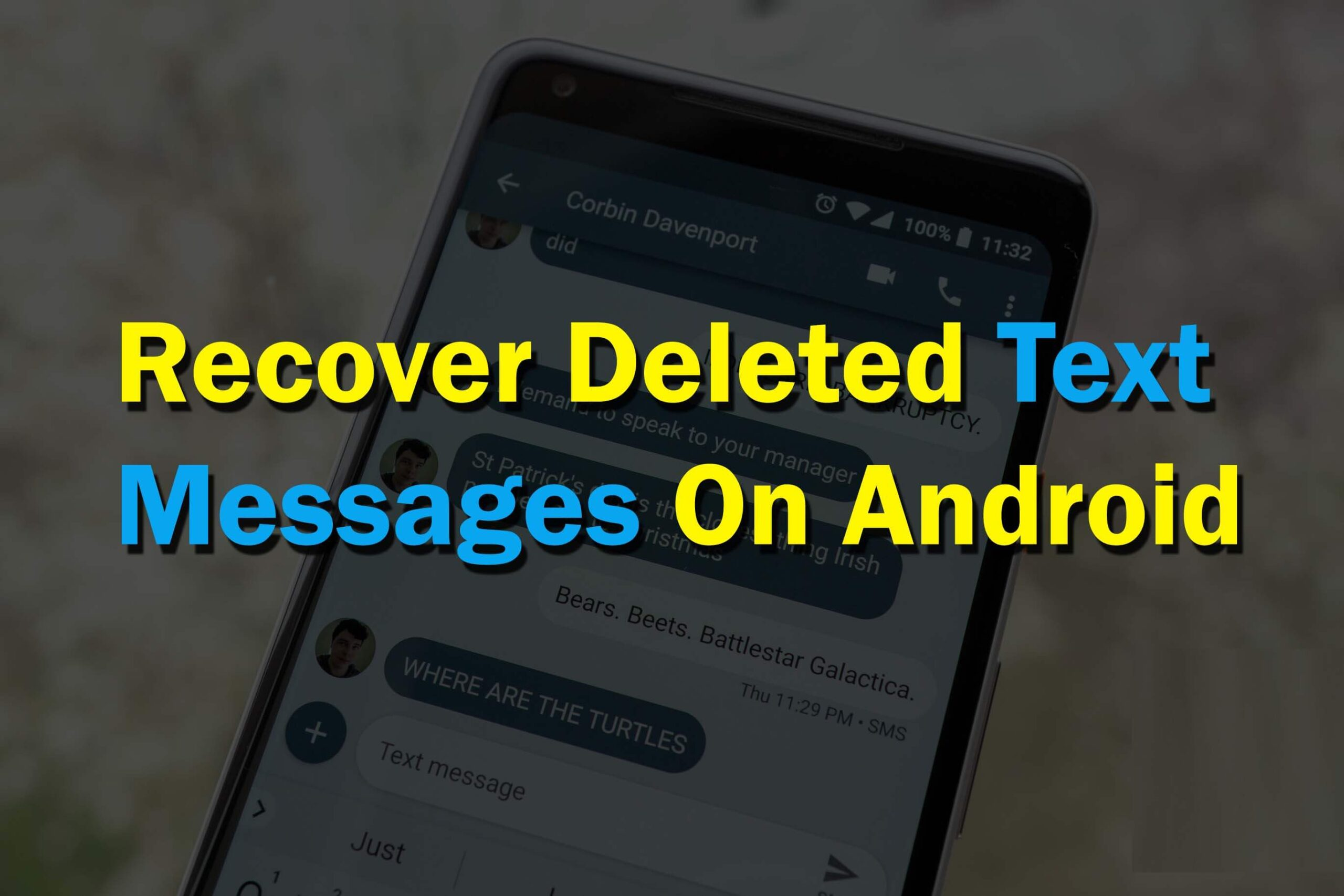 Android SMS Recovery- Recover Deleted Text Messages On Android