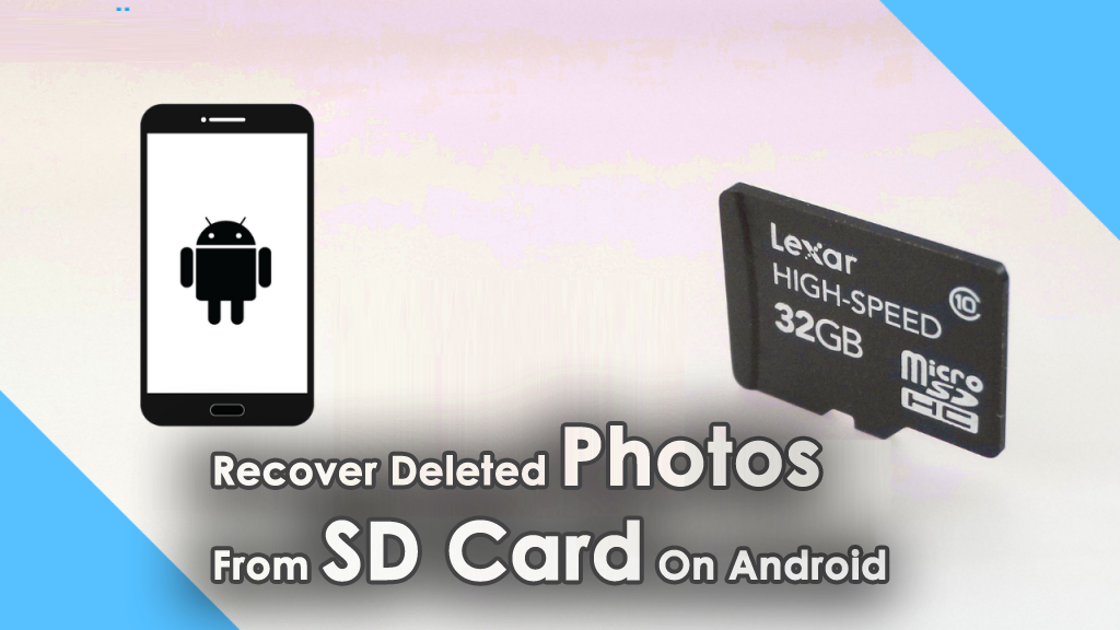 Recover Deleted Photos From SD Card On Android