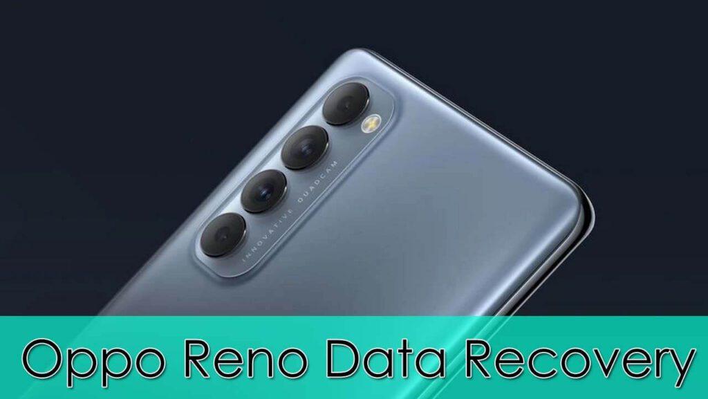 Oppo Reno Data Recovery