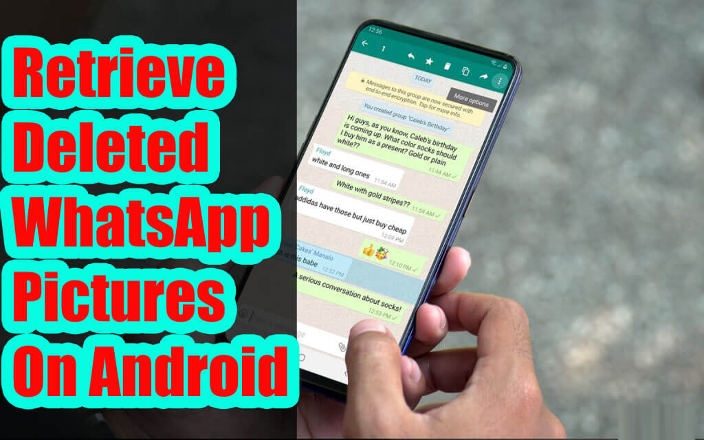 Retrieve Deleted WhatsApp Pictures On Android