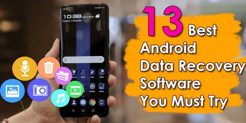 Best Android Data Recovery Software You Must Try