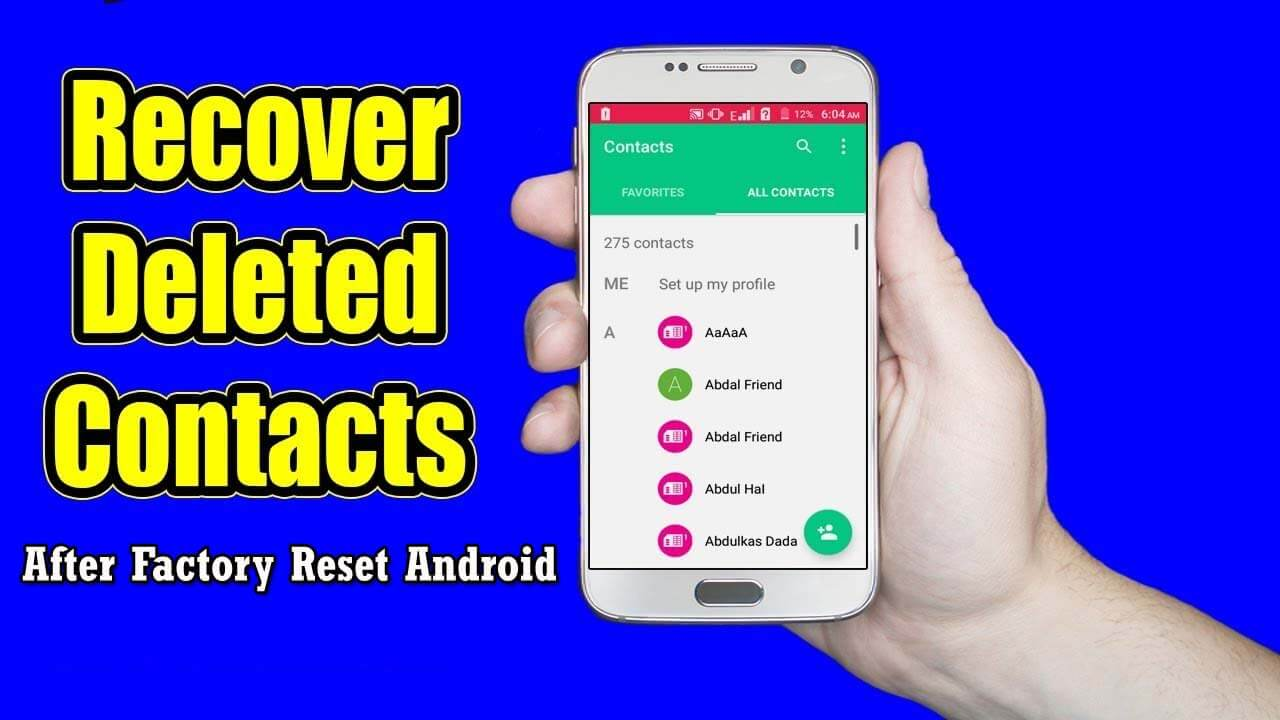 Recover Contacts After Factory Reset Android