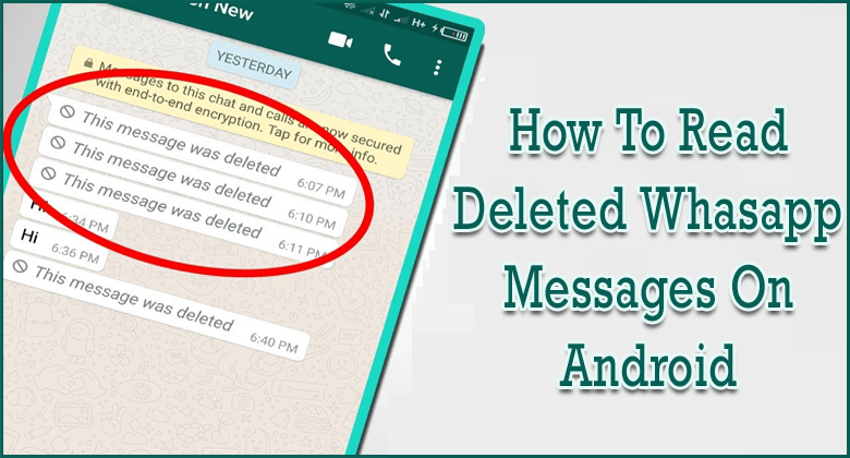Read Deleted WhatsApp Messages On Android