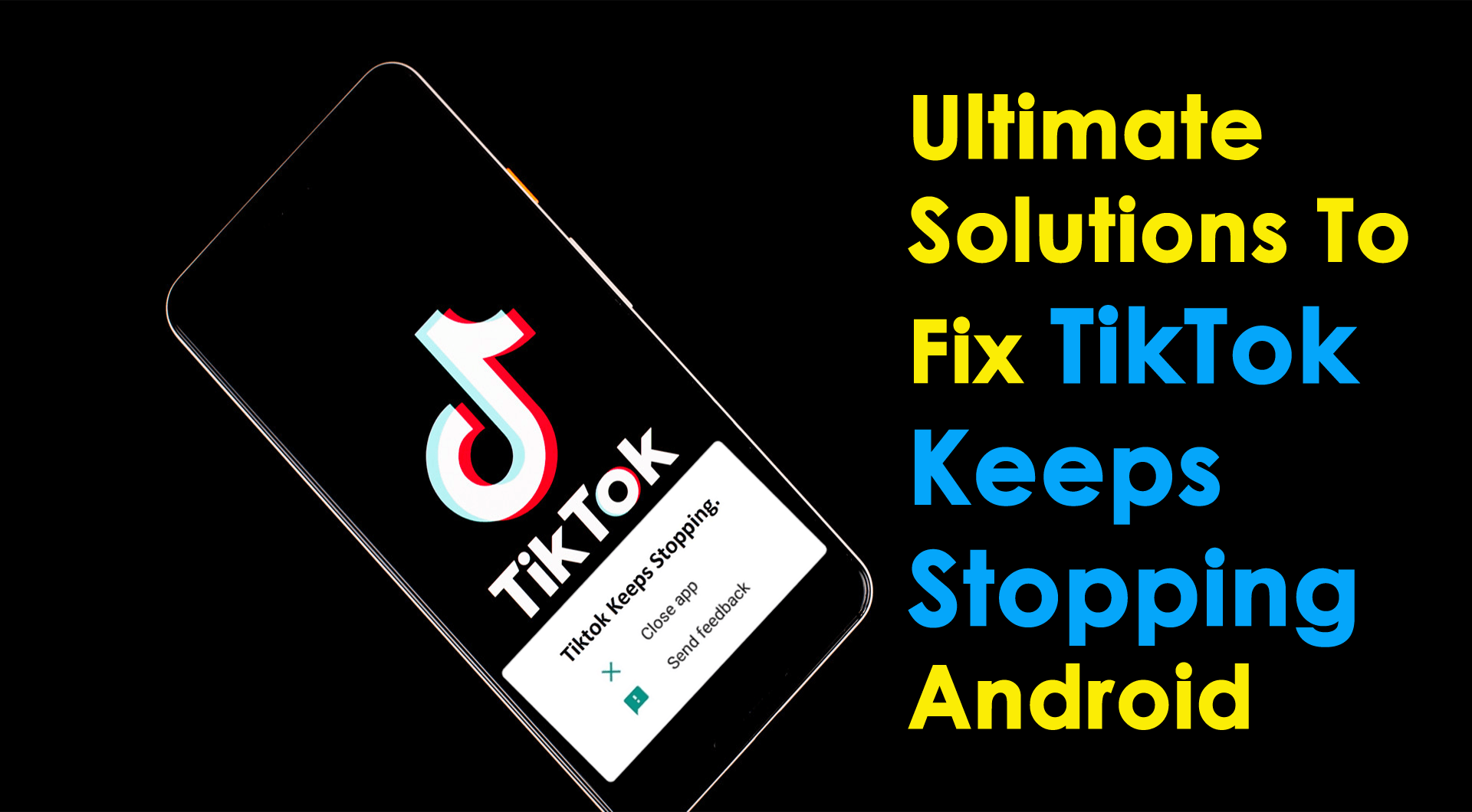 Fix TikTok Keeps Stopping Android