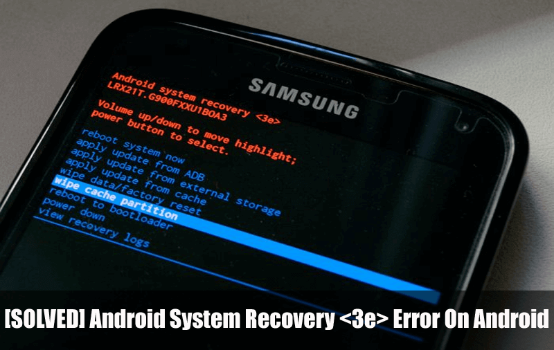 Android System Recovery Error On Android