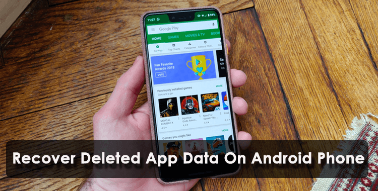 Recover Deleted App Data On Android Phone