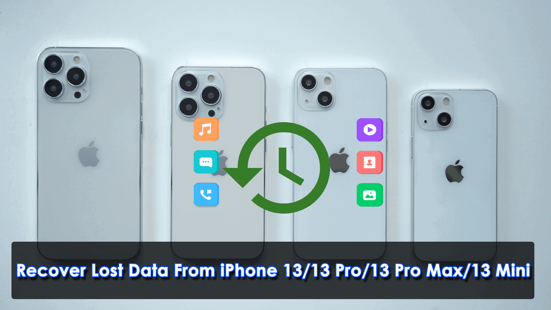 Recover Lost Data From iPhone 13